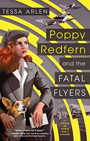 Poppy Redfern and the Fatal Flyers by Tessa Arlen @TessaArlen @BerkleyPub