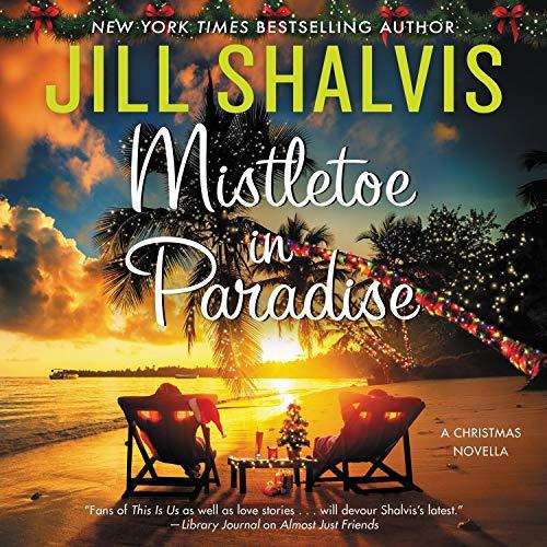 Audio: Mistletoe in Paradise by Jill Shalvis @JillShalvis @ErinMallon  @HarperAudio #LOVEAUDIOBOOKS #HOHOHORAT